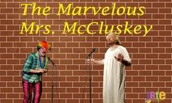 The Marvelous Mrs. McCluskey or Tammy's Bachelorette at Improvisational Repertory Theatre Ensemble Season Tickets