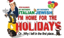 """""""My Mother's Italian, My Father's Jewish & I'm Home For The Holidays"""" (December 8–18)"""