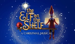 The Elf on the Shelf: A Christmas Musical (Touring) on November 13 at 3 p.m. or 7 p.m.